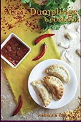 Crazy Dumplings by Amanda Roberts (2014-11-05)