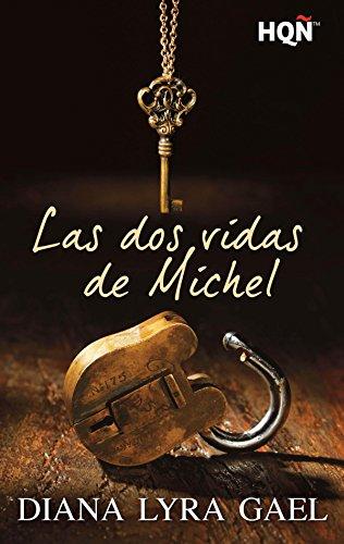Las dos vidas de Michel (HQÑ) (Spanish Edition)
