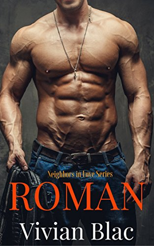 Book: Roman - Neighbors In Love Series Book 1 by Vivian Blac
