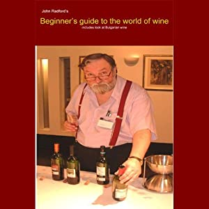 Beginner's Guide into the World of Wine Audiobook