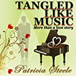 Tangled Like Music | Patricia Steele