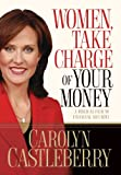 Women, Take Charge of Your Money, Carolyn Castleberry, 1590526627
