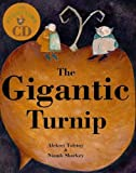 The Gigantic Turnip by Aleksei Tolstoy (2006) Paperback
