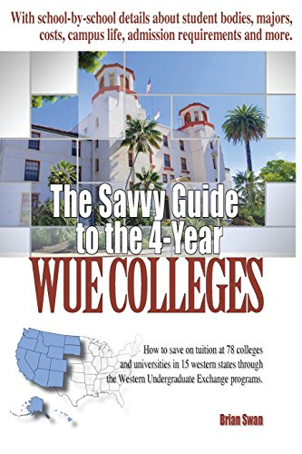The Savvy Guide to the 4-Year WUE Colleges (Best 4 Year Colleges)