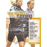 Beginner's Guide to Long Distance Running