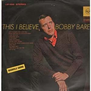 Bobby Bare This I Believe Amazon Com Music