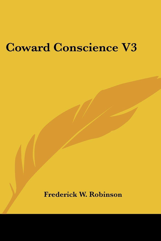 Read Online Coward Conscience V3 ebook