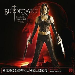 Bloodrayne (Videospielhelden 3) Hörspiel