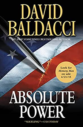 Absolute Power - Kindle edition by David Baldacci. Literature & Fiction Kindle eBooks @ Amazon.com.