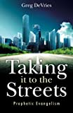 Taking It to the Streets, Greg DeVries, 1494921774