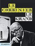 Le Corbusier Le Grand: New Format by Cohen, Jean-Louis, Benton, Tim (2014) Hardcover Livre Pdf/ePub eBook