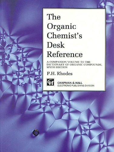 Organic Chemist's Desk Reference, Second Edition