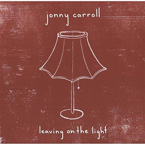 leaving on the light jonny carroll mp3 downloads. Black Bedroom Furniture Sets. Home Design Ideas