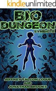 Bio Dungeon: Symbiote (The Body's Dungeon Book 1)
