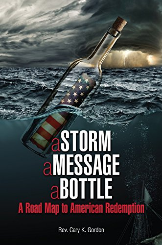 Amazon a storm a message a bottle a road map to american a storm a message a bottle a road map to american redemption by fandeluxe Epub