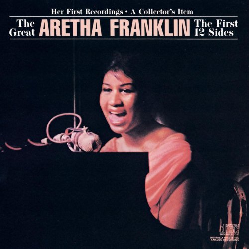 The Great Aretha Franklin : The First 12 Sides