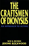 The Craftsmen of Dionysus, Jerome Rockwood, 1557831556