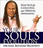 Kyпить Your Soul's Evolution: Practices for Catalyzing Your Spiritual Awakening на Amazon.com