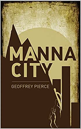 Manna city a post apocalyptic survival thriller kindle edition by print list price 899 fandeluxe Gallery