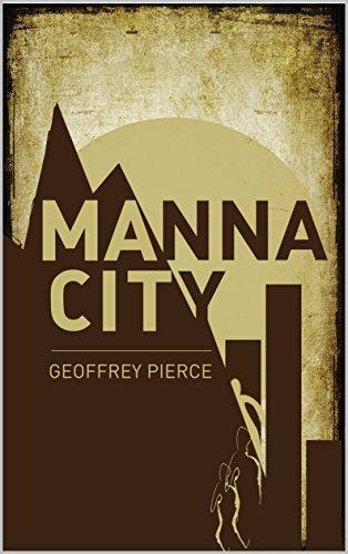 Manna City by Geoffrey Pierce