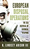 European Disposal Operations: The Sea Disposal of Chemical Weapons