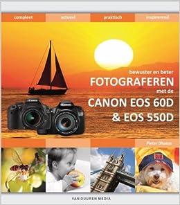 Bewuster en beter werken met de Canon 550D/60D: Amazon.es: Pieter ...