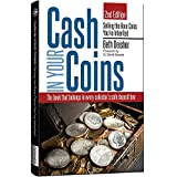 Cash in Your Coins: Selling the Rare Coins You've Inherited, 2nd Edition