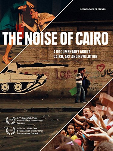 The Noise of Cairo on Amazon Prime Video UK