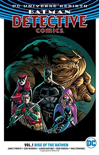 Batman: Detective Comics Vol. 1: Rise of the Batmen (Rebirth)