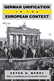 German Unification in the European Context, Merkl, Peter H., 0271009225