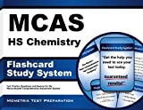 MCAS HS Chemistry Flashcard Study System: MCAS Test Practice Questions & Exam Review for the Massachusetts Comprehensive Assessment System (Cards)