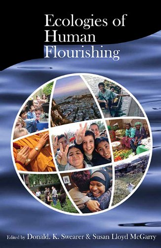 Ecologies of Human Flourishing (Religions of the World and Ecology)