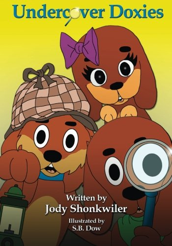Undercover Doxies (Doxie Tale Adventures) (Volume 3)