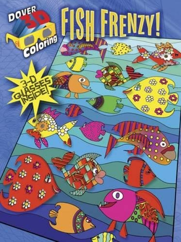 Download 3-D Coloring Book--Fish Frenzy! (Dover 3-D Coloring Book) pdf epub