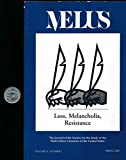 MELUS : Articles- Loss, Melancholia, Resistance- Leprosy in Blu's Hanging; Hagiographic Commemorafiction; Native Resistance in Jacksonian America;