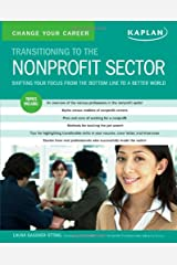 Change Your Career: Transitioning to the Nonprofit Sector Paperback