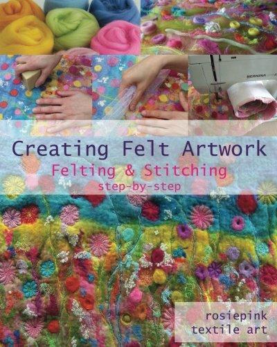 Creating Felt Artwork: Felting & Stitching (How To Felt Wool)