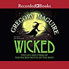 Wicked: The Life and Times of the Wicked Witch of the West Audiobook by Gregory Maguire Narrated by John McDonough