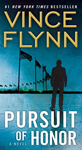 Pursuit Of Honor: A Novel by Vince Flynn