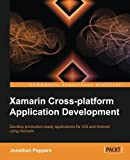 Xamarin Crossplatform Application Development by Jonathan Peppers (2014-02-18)
