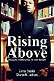 img - for Rising Above: Struggling Through Chaos, The Henry Ike Story book / textbook / text book
