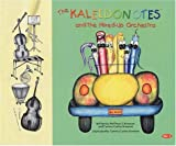 img - for The Kaleidonotes & the Mixed-Up Orchestra by Matthew S. Bronson (2003-10-01) book / textbook / text book