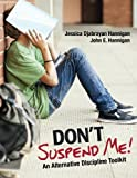 img - for Don t Suspend Me!: An Alternative Discipline Toolkit book / textbook / text book