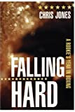 Falling Hard, Chris Jones, 0887846645