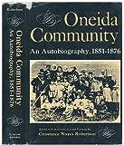 Oneida Community;: An autobiography, 1851-1876