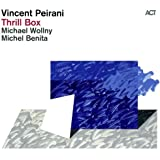 Thrill Box - Vincent Peirani