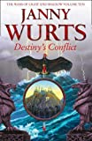Destiny's Conflict: Book Two of Sword of the Canon (The Wars of Light and Shadow) Hardcover – September 18, 2017 by Janny Wurts (Author)