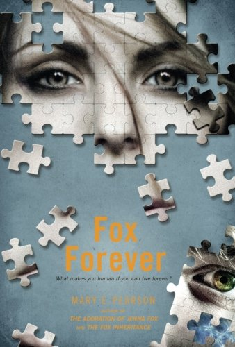 - Fox Forever: The Jenna Fox Chronicles