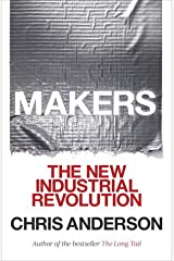 Makers: The New Industrial Revolution Hardcover