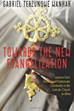 Towards the New Evangelization, Gabriel Terzungwe Wankar, 1489533834